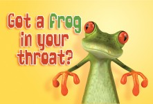 DYK: Do you have a frog in your throat?