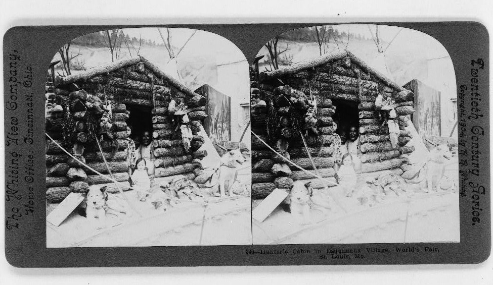 Hunter's cabin in Esquimaux village, World's Fair, St. Louis, Mo.
